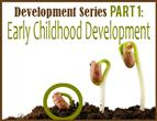 01 early childhood development 1